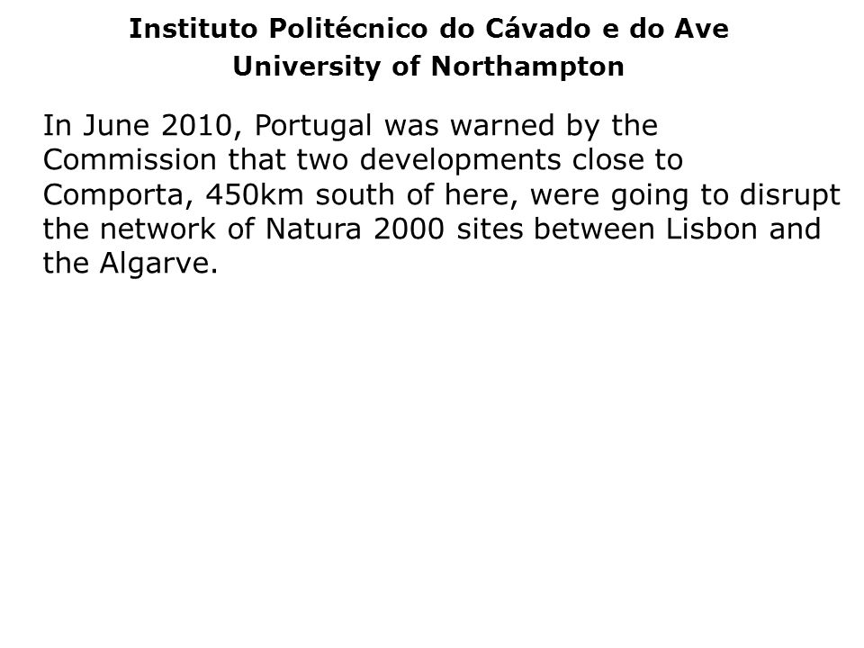 Instituto Politécnico do Cávado e do Ave University of Northampton