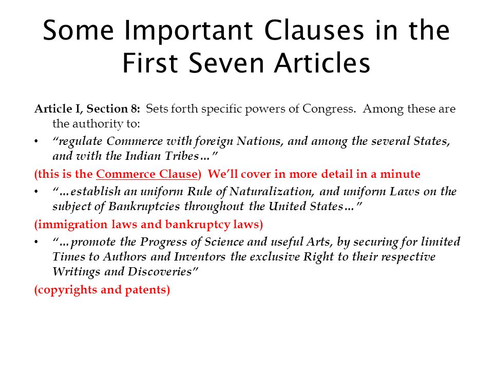 Some Important Clauses in the First Seven Articles