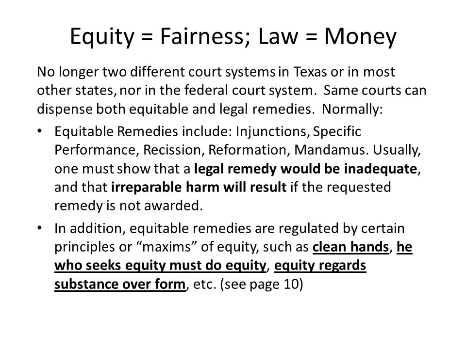 Equity = Fairness; Law = Money