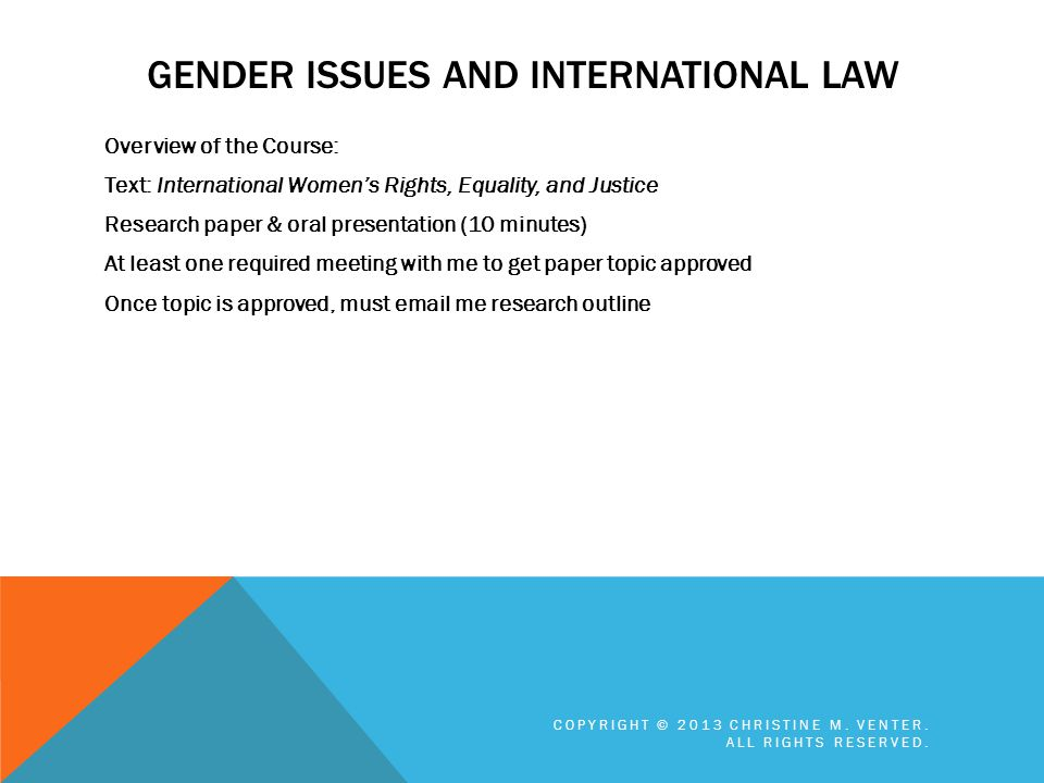 GENDER ISSUES AND INTERNATIONAL LAW