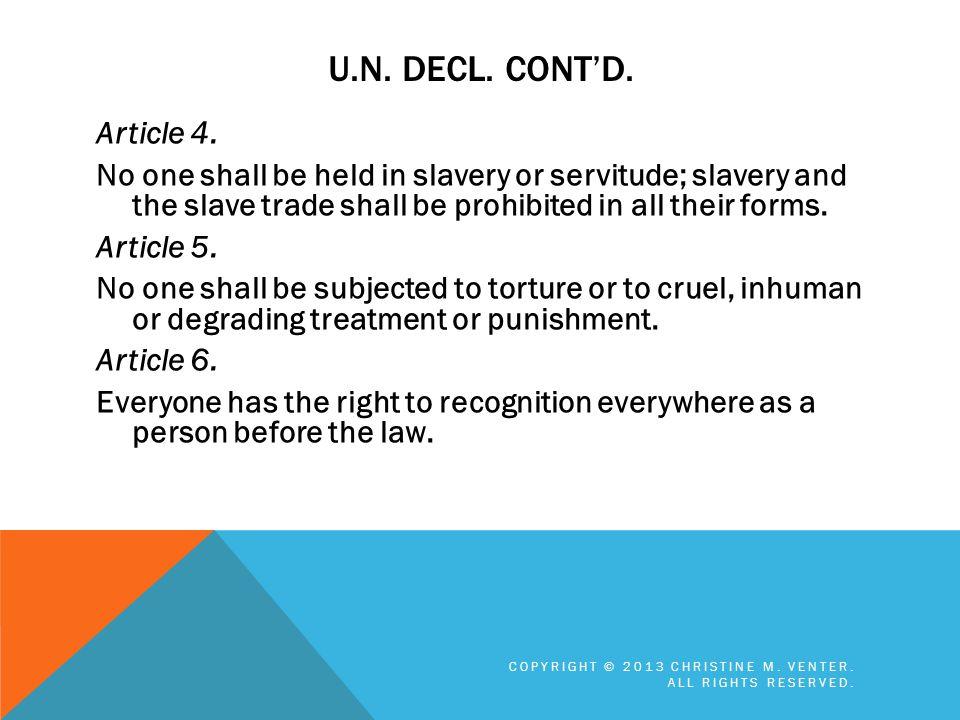 U.N. Decl. cont'd.