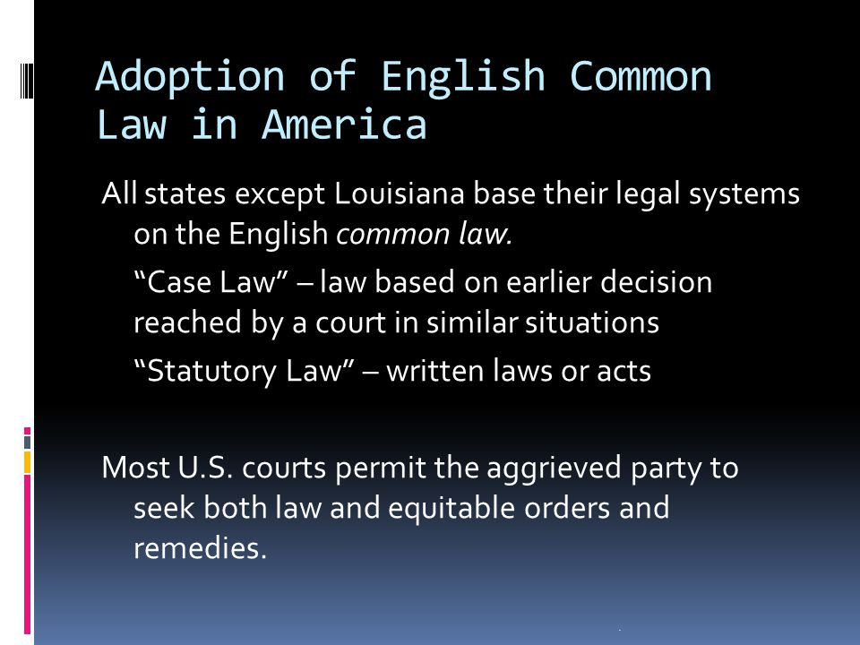 Adoption of English Common Law in America