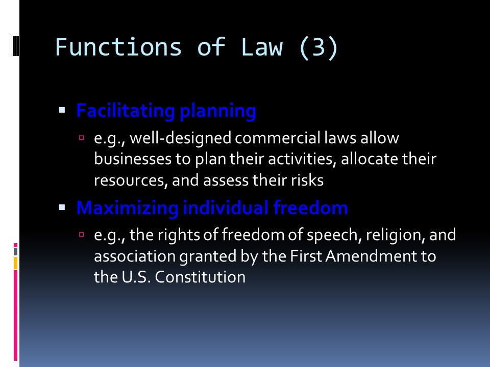 Functions of Law (3) Facilitating planning