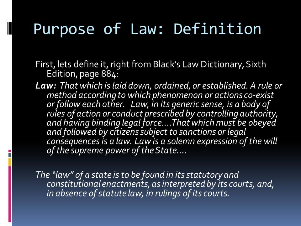 Purpose of Law: Definition
