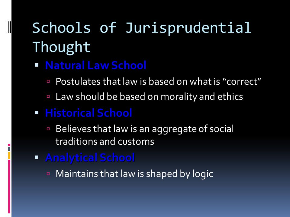 Schools of Jurisprudential Thought