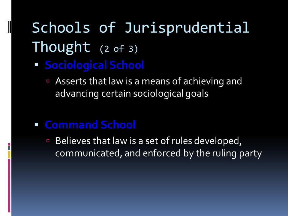 Schools of Jurisprudential Thought (2 of 3)
