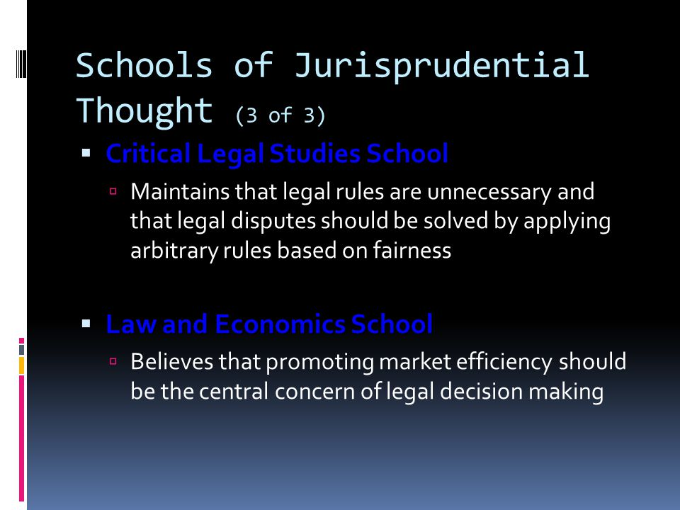 Schools of Jurisprudential Thought (3 of 3)