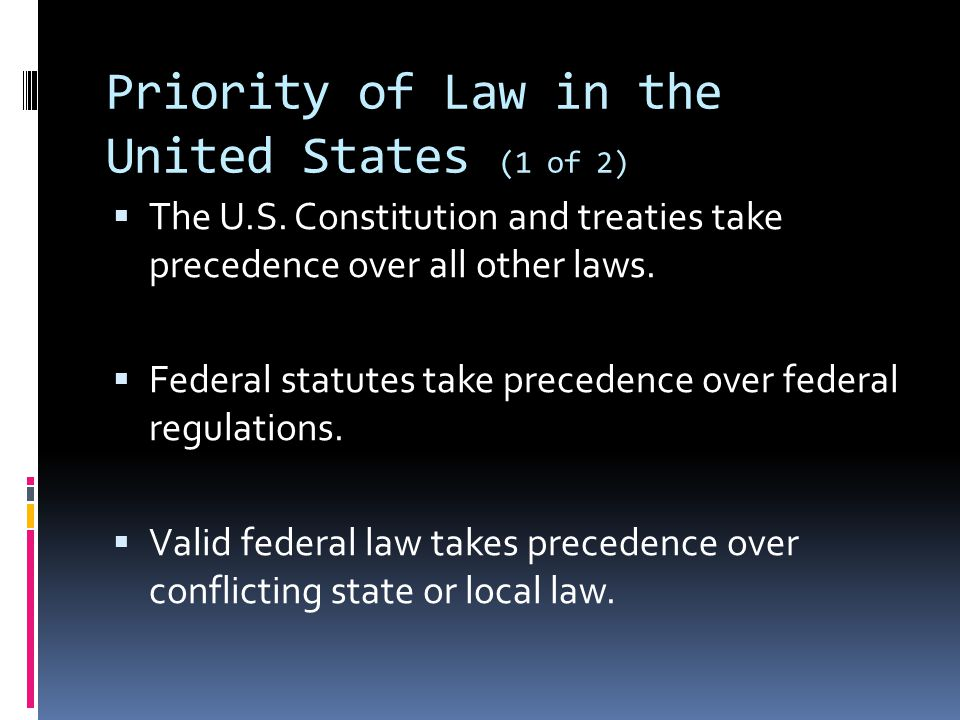 Priority of Law in the United States (1 of 2)