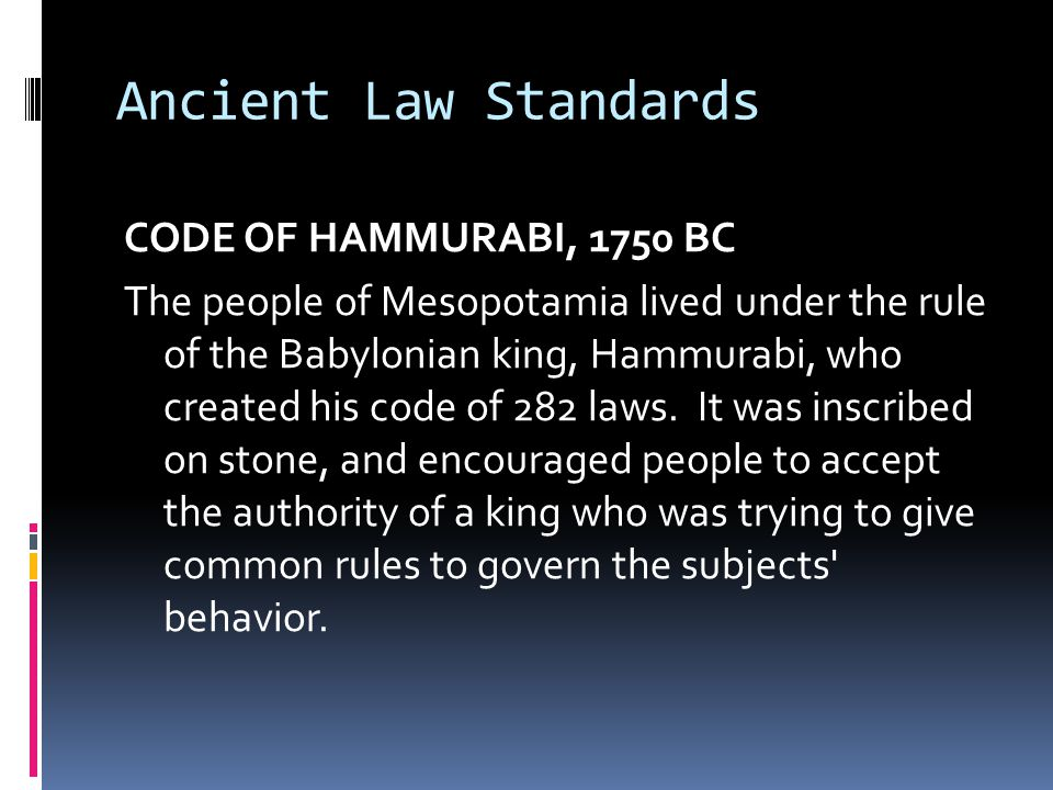 Ancient Law Standards