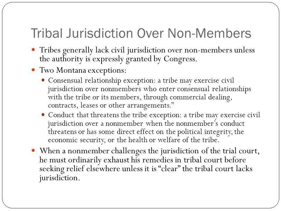 Tribal Jurisdiction Over Non-Members