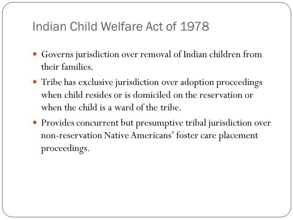 Indian Child Welfare Act of 1978