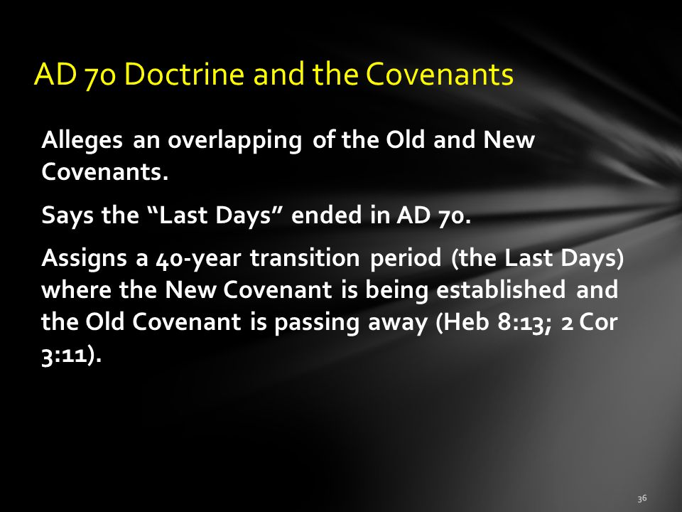 AD 70 Doctrine and the Covenants