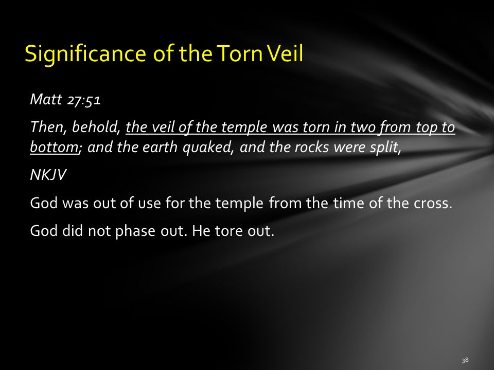 Significance of the Torn Veil