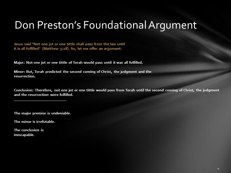 Don Preston's Foundational Argument