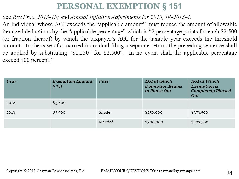 PERSONAL EXEMPTION § 151 See Rev.Proc. 2013-15; and Annual Inflation Adjustments for 2013, IR-2013-4.
