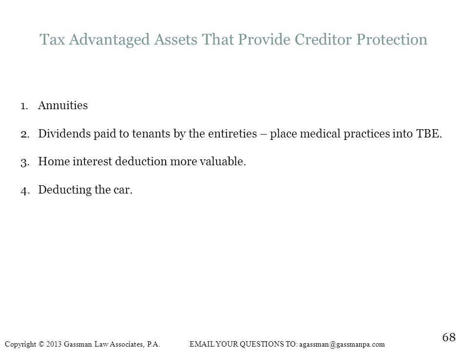 Tax Advantaged Assets That Provide Creditor Protection