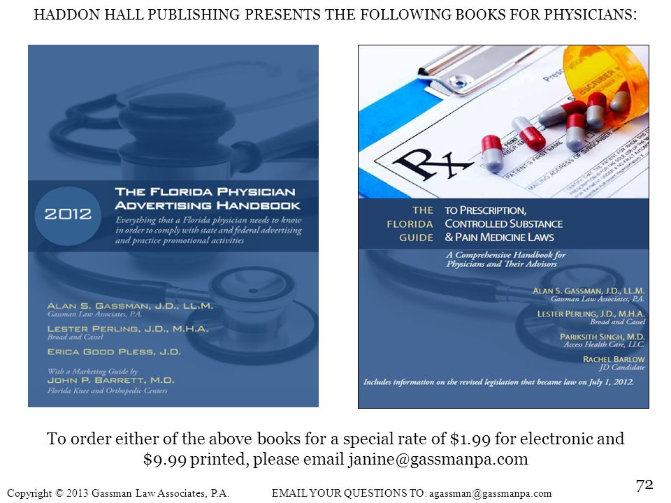 HADDON HALL PUBLISHING PRESENTS THE FOLLOWING BOOKS FOR PHYSICIANS: