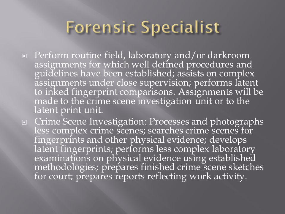 Forensic Specialist