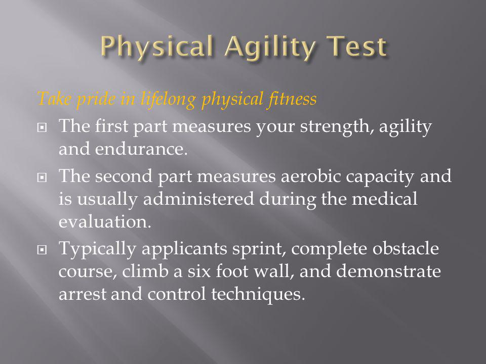 Physical Agility Test Take pride in lifelong physical fitness