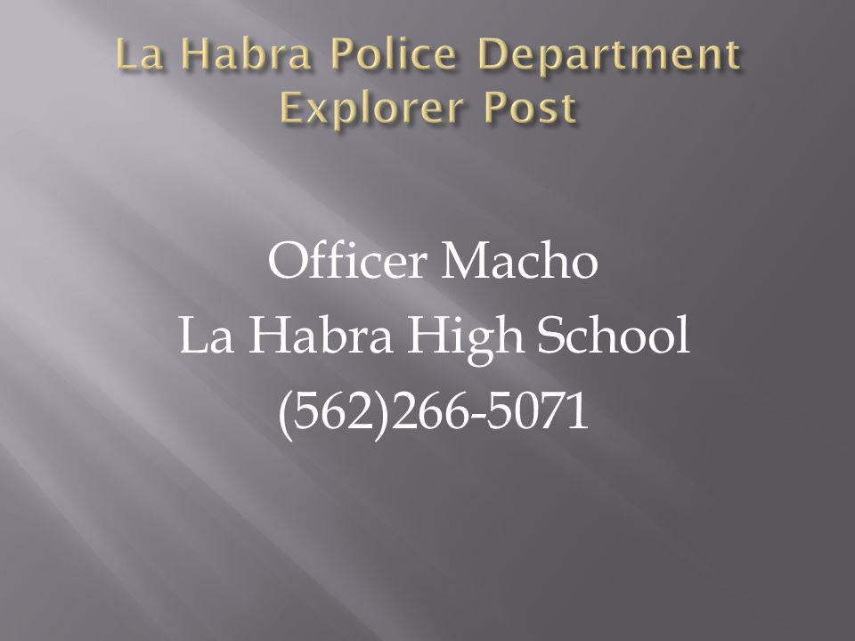 La Habra Police Department Explorer Post