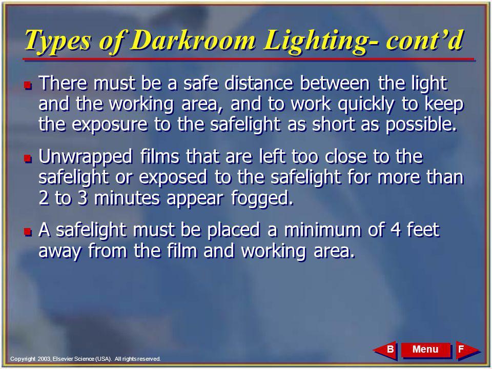 Types of Darkroom Lighting- cont'd