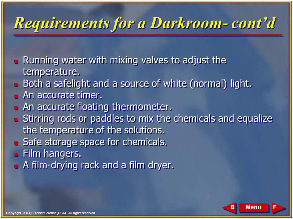 Requirements for a Darkroom- cont'd