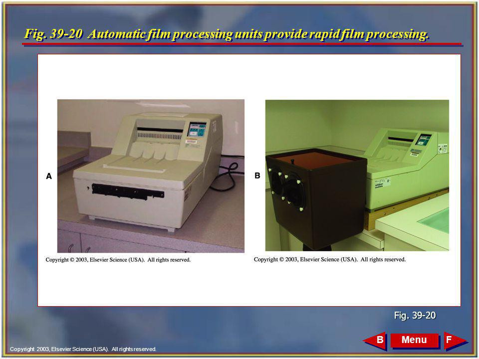 Fig. 39-20 Automatic film processing units provide rapid film processing.