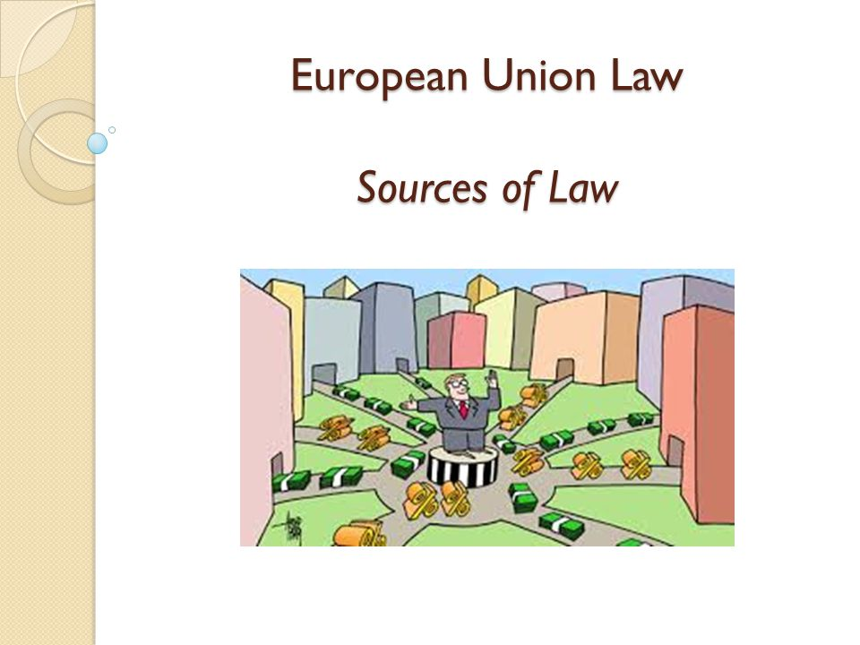 European Union Law Sources of Law