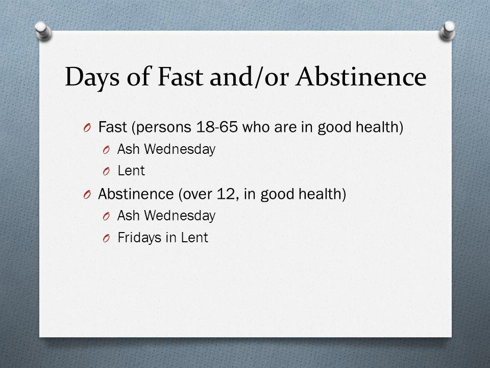 Days of Fast and/or Abstinence