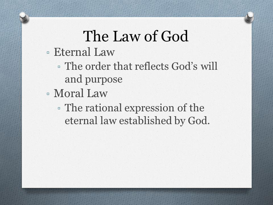 The Law of God Eternal Law Moral Law