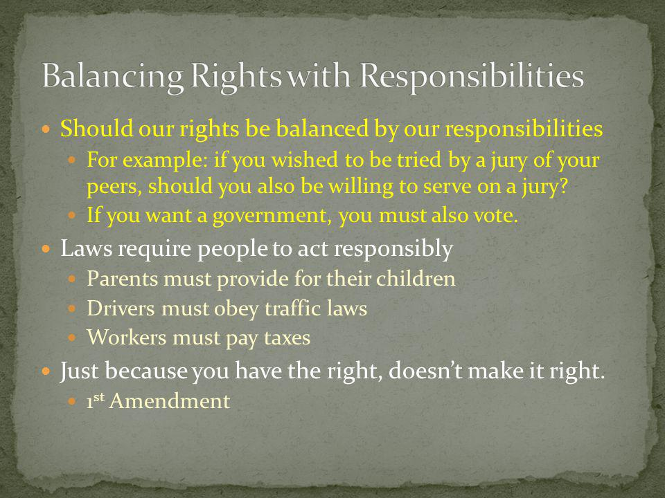 Balancing Rights with Responsibilities
