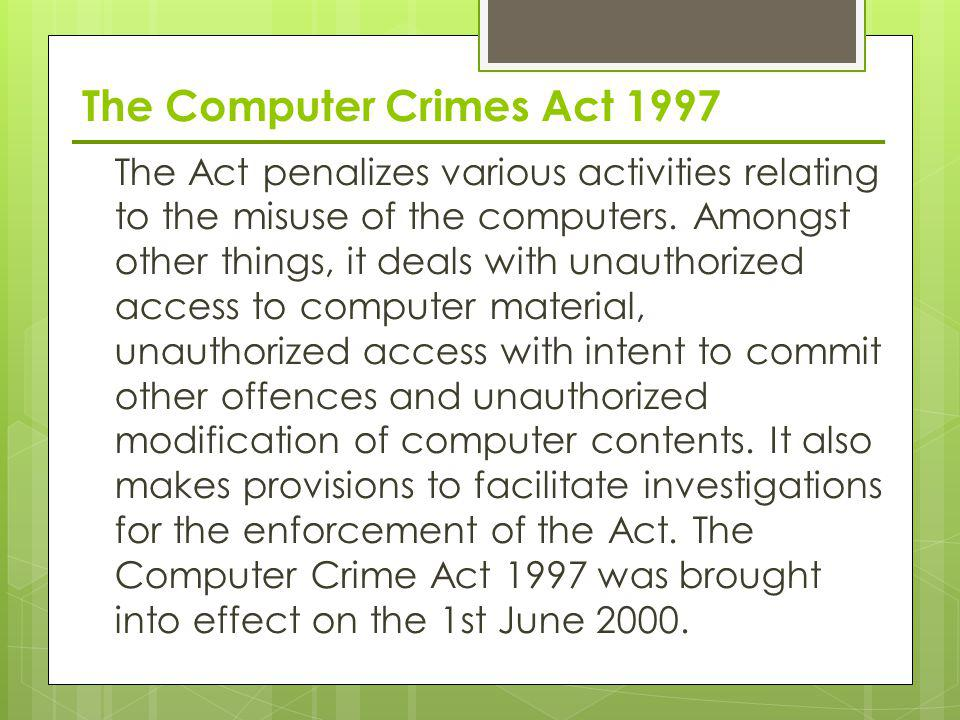 The Computer Crimes Act 1997
