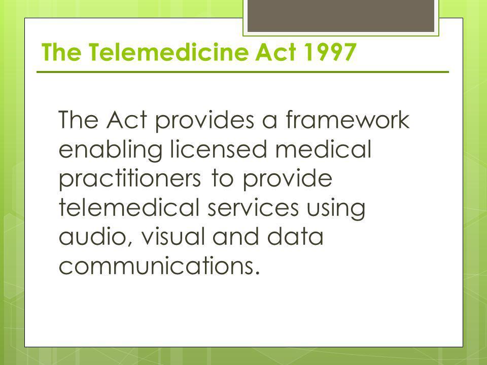 The Telemedicine Act 1997