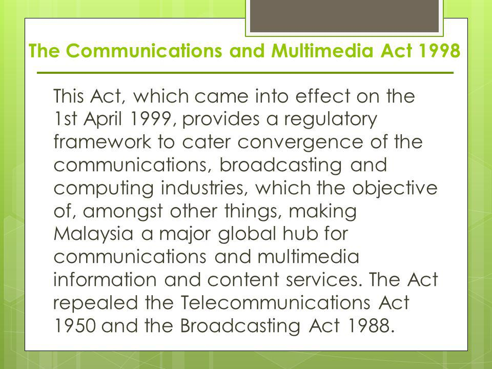 The Communications and Multimedia Act 1998