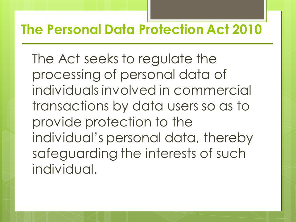 The Personal Data Protection Act 2010
