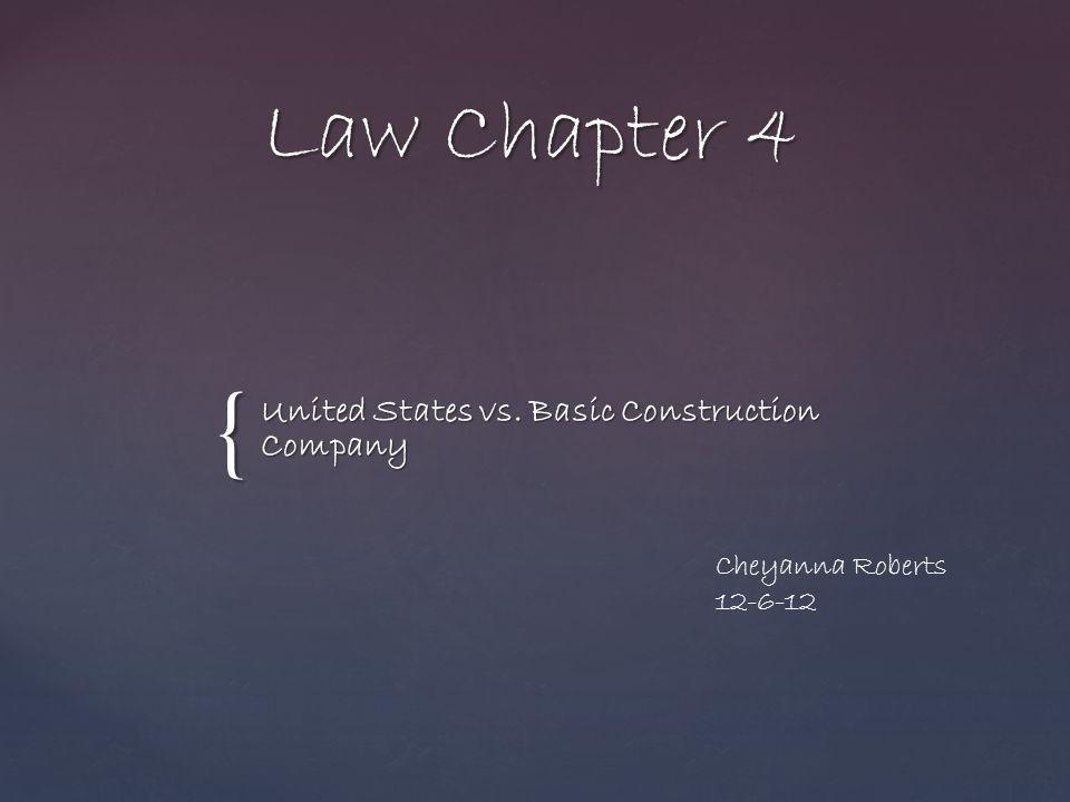 United States vs. Basic Construction Company