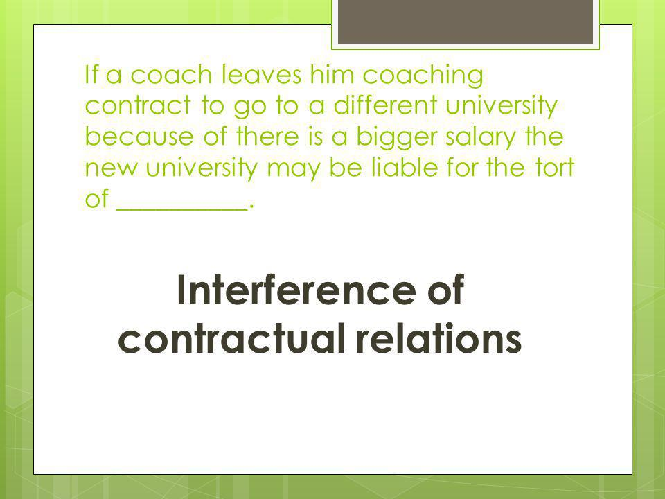 Interference of contractual relations