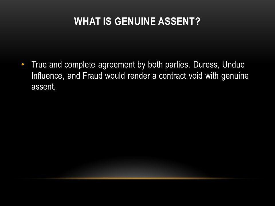 What is Genuine assent
