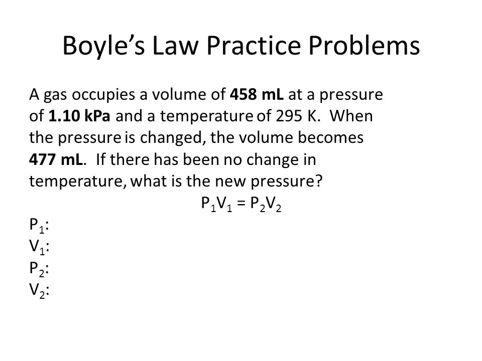 boyle s sample problems Boyles law formula equation | using p v and k boyle's law, why was boyles law important, which of the following summarizes boyles law, write a brief note on boyle's law, applications of boyles law.