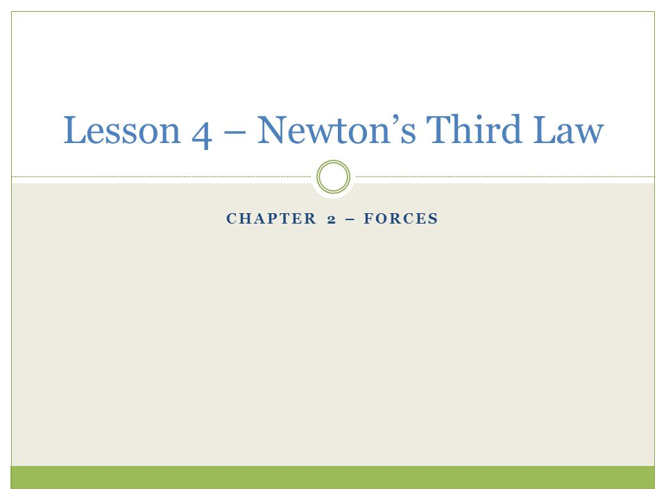 Lesson 4 – Newton's Third Law