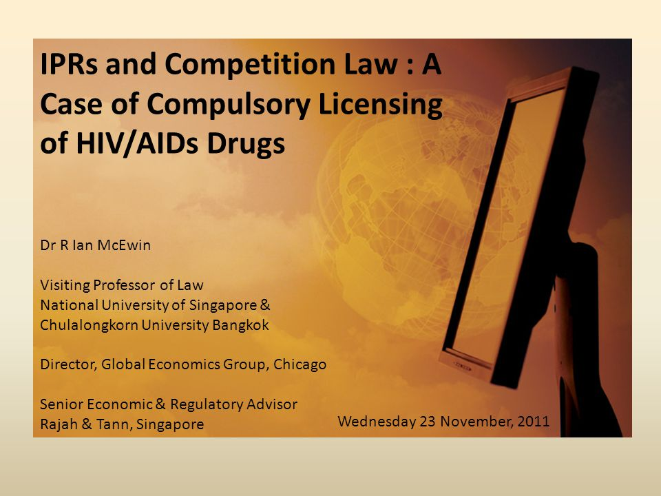 IPRs and Competition Law : A Case of Compulsory Licensing of HIV/AIDs Drugs