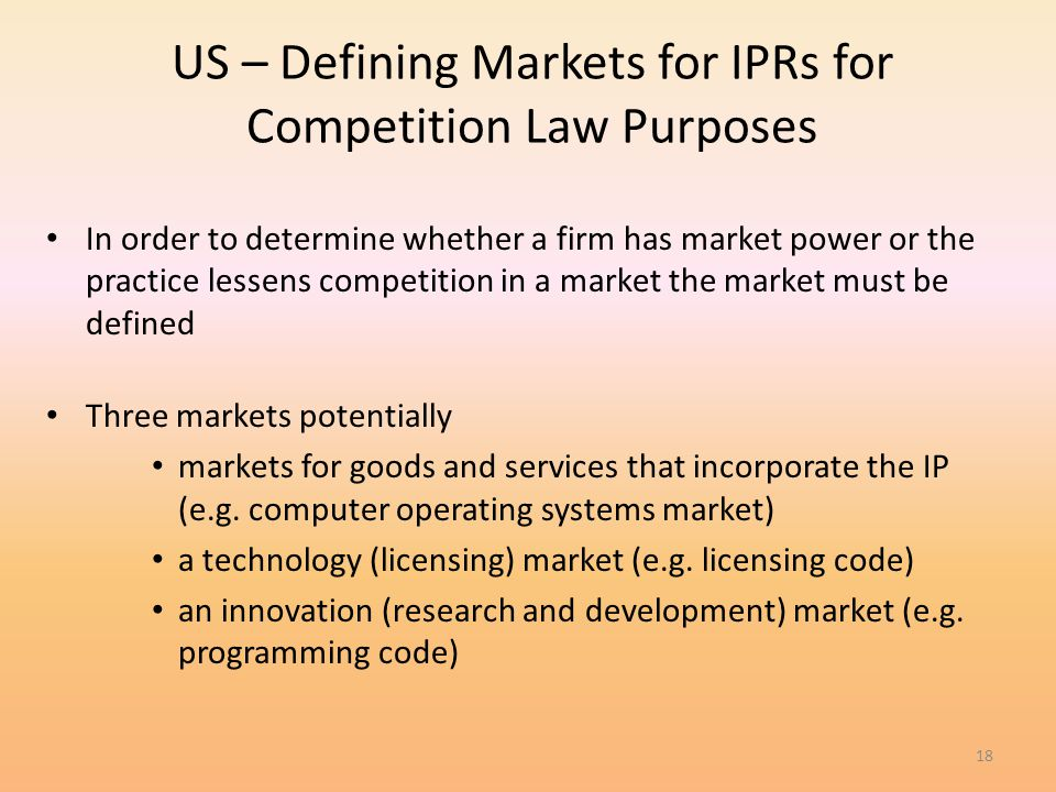 US – Defining Markets for IPRs for Competition Law Purposes