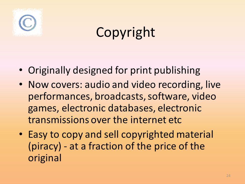 Copyright Originally designed for print publishing