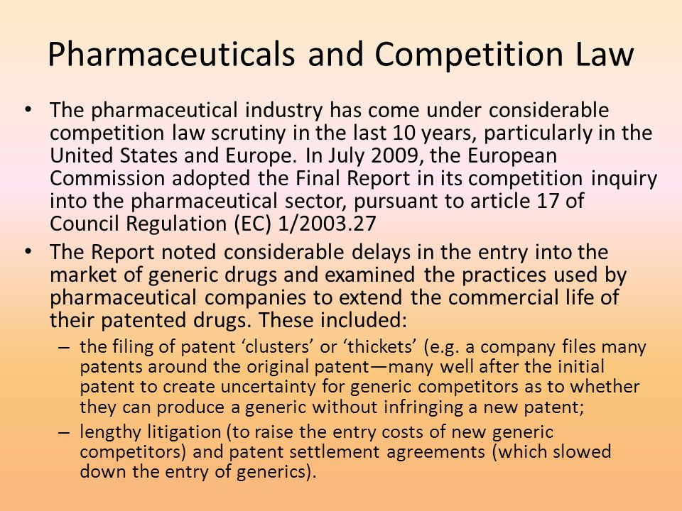 Pharmaceuticals and Competition Law