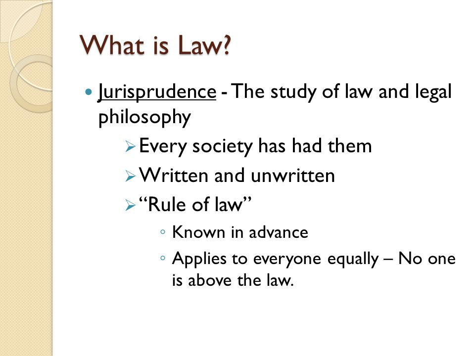 What is Law Jurisprudence - The study of law and legal philosophy