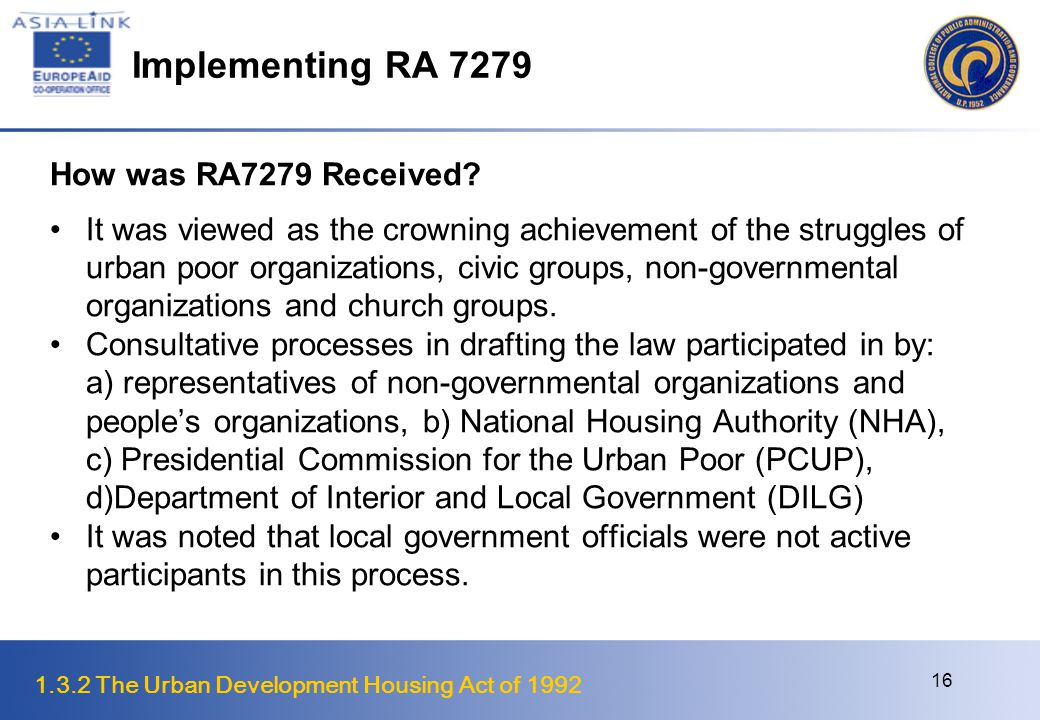 Implementing RA 7279 How was RA7279 Received