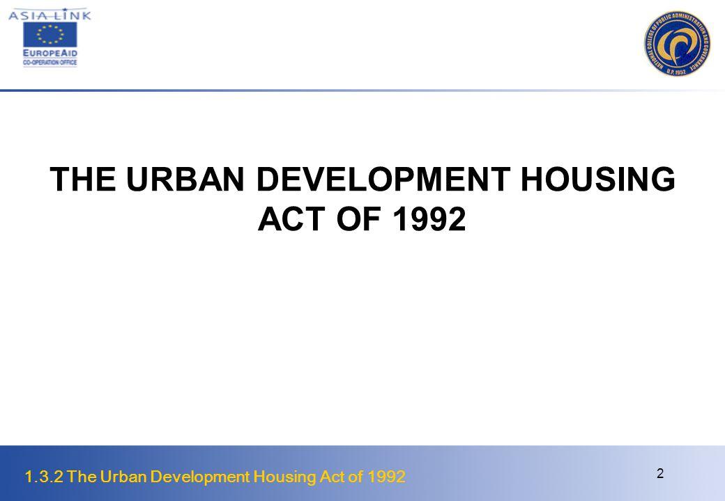 THE URBAN DEVELOPMENT HOUSING ACT OF 1992