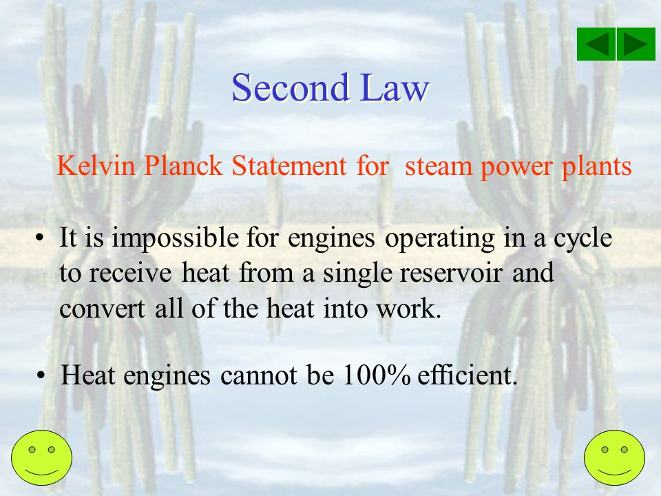 Second Law Kelvin Planck Statement for steam power plants