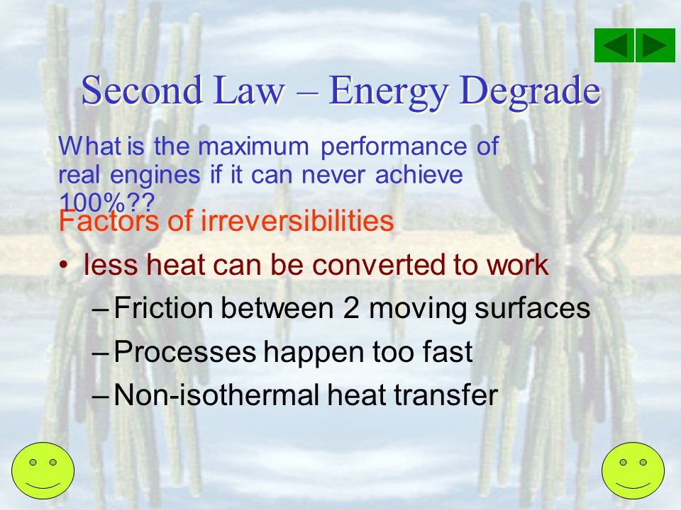 Second Law – Energy Degrade