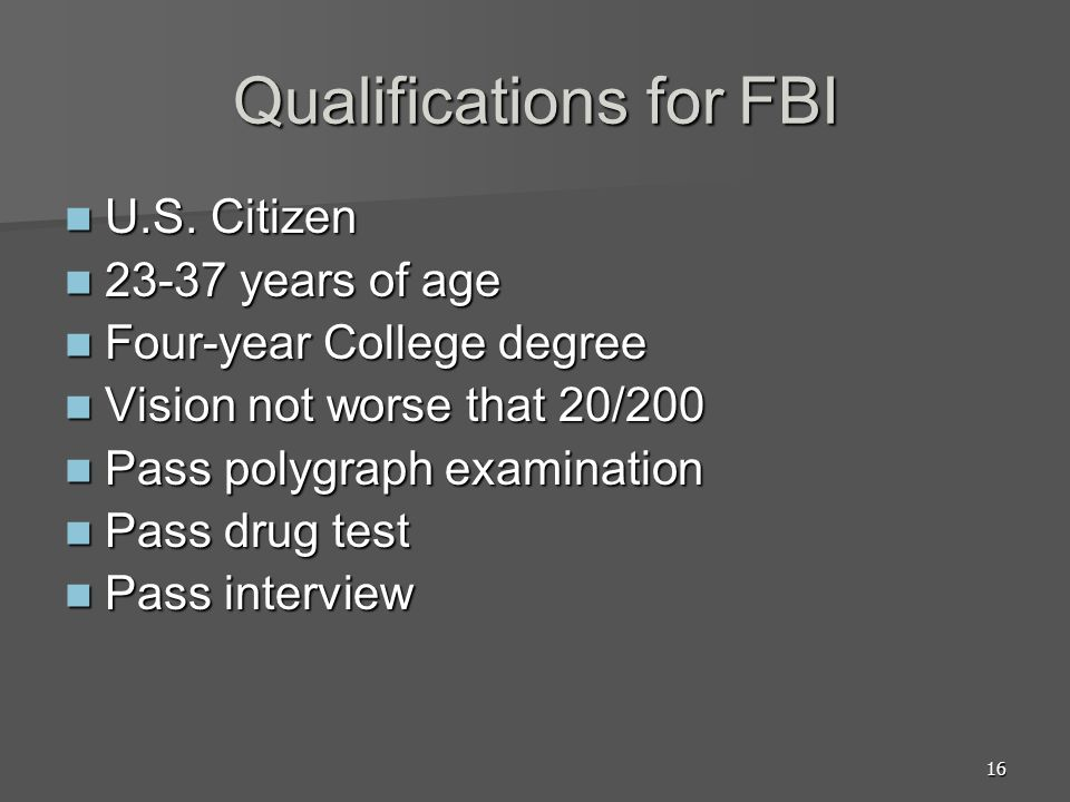 Qualifications for FBI
